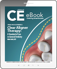 Clear Aligner Therapy: A Standard of Care in General Dentistry eBook Thumbnail