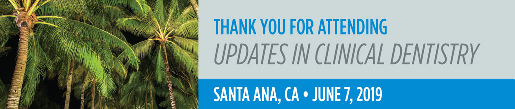 Updates in Clinical Dentistry - Santa Ana, CA Event Image