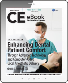 Enhancing Dental Patient Comfort Through Advanced Technology and Computer-Aided Local Anesthetic Delivery eBook Thumbnail
