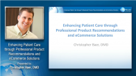 The Complete Patient Experience: Professional Product Recommendations and eCommerce Solutions Webinar Thumbnail