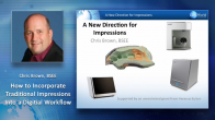 How to Incorporate Traditional Impressions into a Digital Workflow Webinar Thumbnail