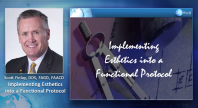 Implementing Esthetics into a Functional Protocol Webinar Thumbnail