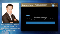 The Role of Lasers in the Contemporary Interdisciplinary Dental Practice Webinar Thumbnail