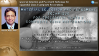 Material Selection and Placement Technique for Successful Class 2 Composite Resin Restorations Webinar Thumbnail