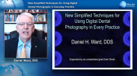 New Simplified Techniques for Using Digital Dental Photography in Everyday Practice Webinar Thumbnail