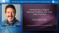 Introducing a Digital Denture Workflow into Your Daily Practice Webinar Thumbnail