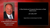 A Fiber-Reinforced Composite Alternative to Metal Substructures Webinar Thumbnail