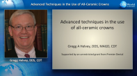 Advanced Techniques in the Use of All-Ceramic Crowns: From Prep to Finish Webinar Thumbnail