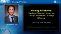 Winning at Visit One:  How Dental Assistant Know-How Can Influence Crown & Bridge Efficiency Webinar Thumbnail