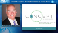 Concept to Complete: Planning for Office Design Success - Part 1 Webinar Thumbnail