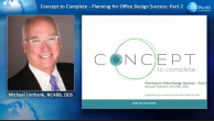 Concept to Complete: Planning for Office Design Success - Part 2 Webinar Thumbnail