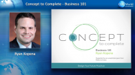 Concept to Complete: Business 101 Webinar Thumbnail