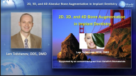 2D, 3D, and 4D Alveolar Bone Augmentation in Implant Dentistry: Thinking Outside the Box Webinar Thumbnail
