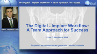 The Digital Implant Workflow: A Team Approach for Success Webinar Thumbnail