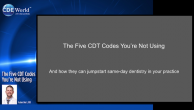 The Five CDT Codes You're Not Using Webinar Thumbnail