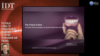 The Future is Now: 3D Printed Denture Workflows for Dental Professionals and Patients Webinar Thumbnail