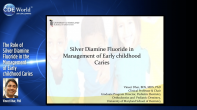 The Role of Silver Diamine Fluoride in the Management of Early Childhood Caries Webinar Thumbnail