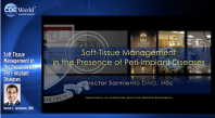 Soft Tissue Management in the Presence of Peri-Implant Diseases Webinar Thumbnail