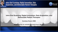 Intra-Oral Scanning: Digital Innovation, Data Acquisition, and Deliverable Patient Therapies Webinar Thumbnail