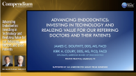 Advancing Endodontics: Investing in Technology and Realizing Value for our Referring Doctors and their Patients Webinar Thumbnail