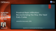 Proximal Resin Infiltration: Revolutionizing the Way We Treat Early Caries Webinar Thumbnail