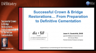 Successful Crown & Bridge Restorations… From Preparation to Definitive Cementation Webinar Thumbnail