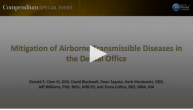 Mitigation of Airborne Transmissible Diseases in the Dental Office Webinar Thumbnail