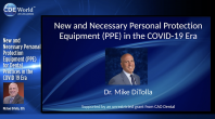 New and Necessary Personal Protection Equipment (PPE) for Dental Practices in the COVID 19 Era Webinar Thumbnail