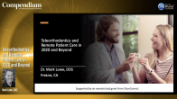 Teleorthodontics and Remote Patient Care in 2020 and Beyond Webinar Thumbnail