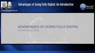 Advantages of Going Fully Digital: An Introduction Webinar Thumbnail