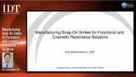Manufacturing Snap-On Smiles for Functional and Cosmetic Restorative Solutions Webinar Thumbnail
