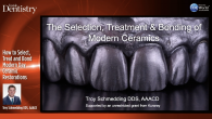How to Select, Treat and Bond Modern Day Ceramic Restorations Webinar Thumbnail