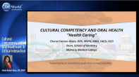 Cultural Competency and Oral Healthcare: A Critical Intersection Webinar Thumbnail