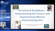 Periodontal Breakdown – Understanding the Process and Implementing Effective Chemotherapeutics Webinar Thumbnail