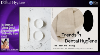 The Teeth are Talking: Dental Hygiene Trends You Need to Know About! Webinar Thumbnail